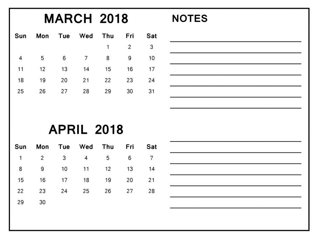 March April 2018 Calendar With Notes