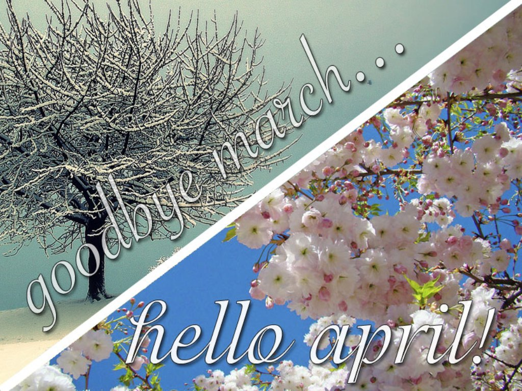 Goodbye March Hello April Images