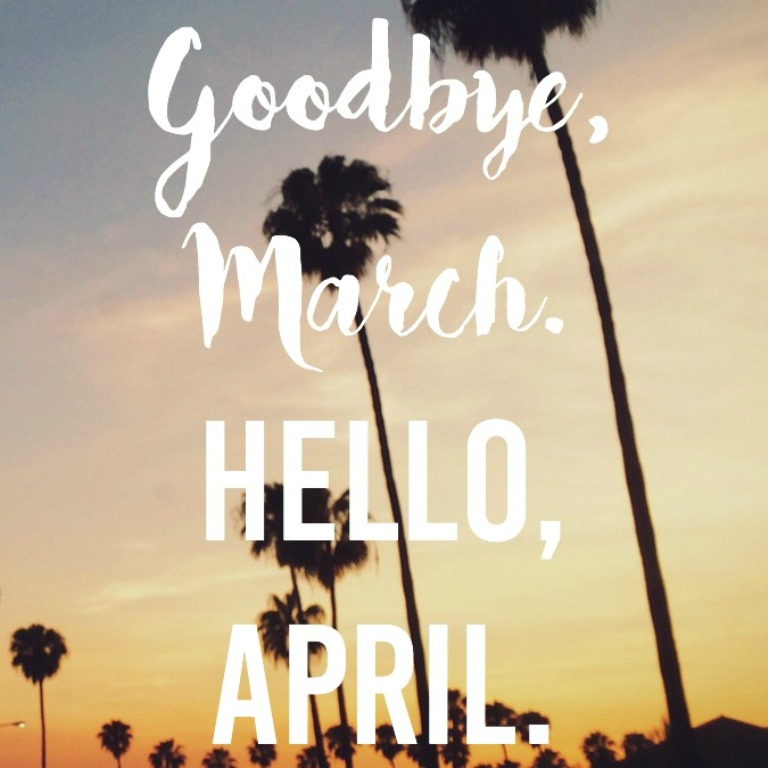 Goodbye March Hello April Wallpaper