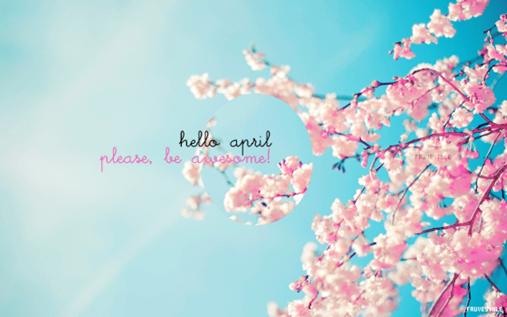 Hello April Month Quotes