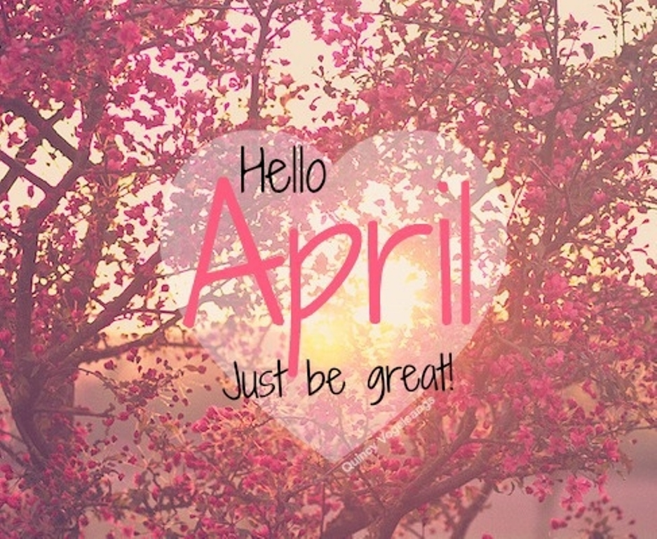 Hello April Quotes and Sayings