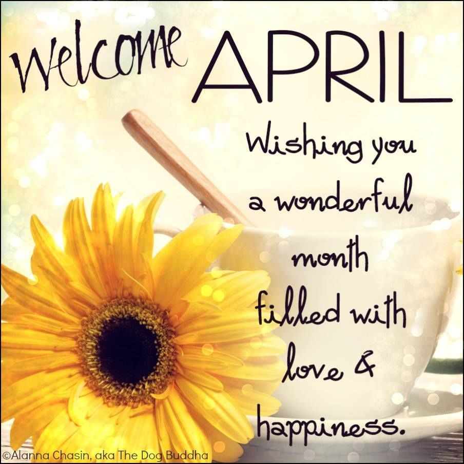 Welcome April Pics