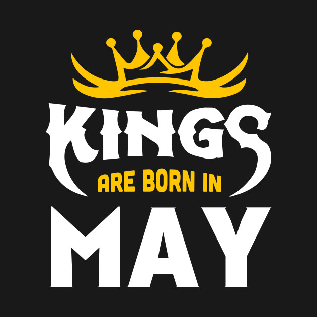 Born In May Quotes Month