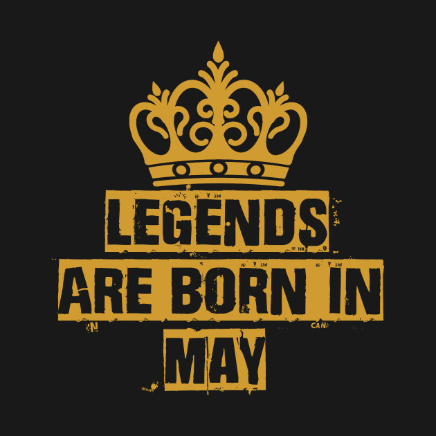 Born In May Quotes and Sayings
