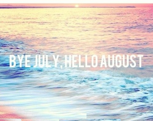 Bye July Hello August Beach Images