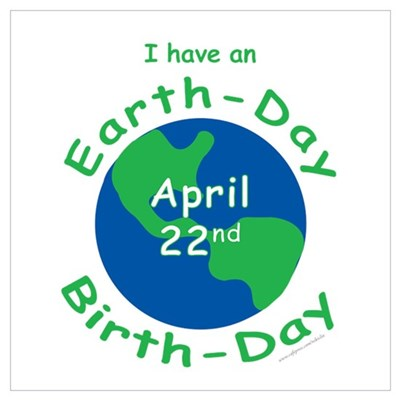 Earth Day Birthday Poster