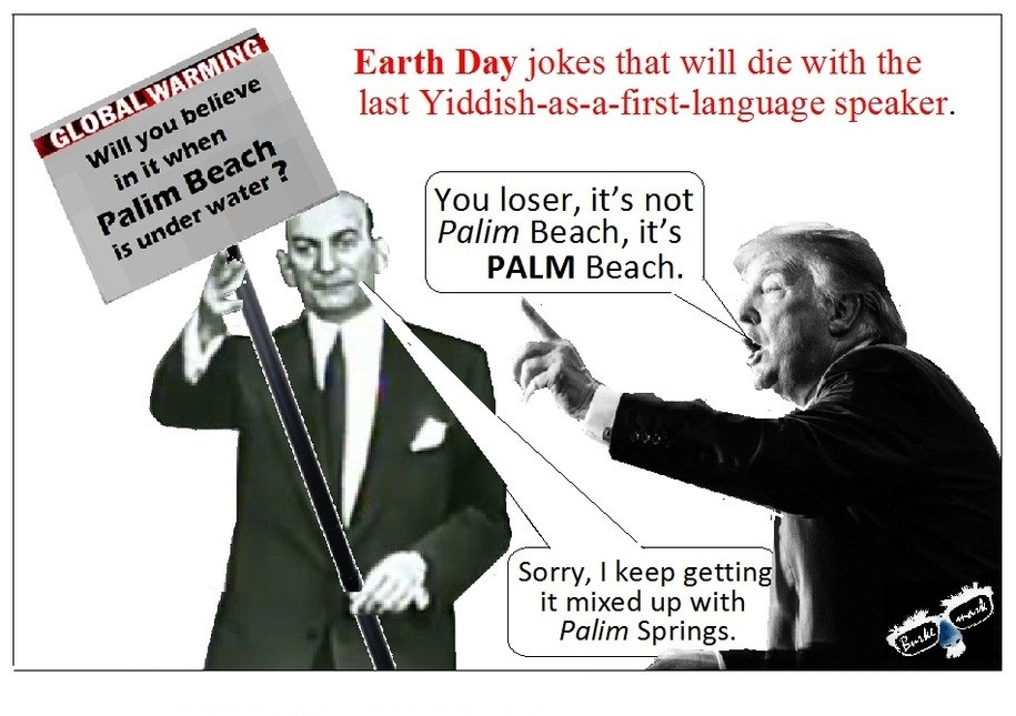 Earth Day Jokes Palm Beach