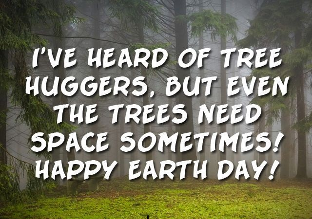 Earth Day Messages Best Quotes