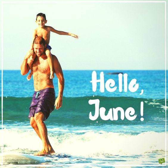 Fun Welcome June Quotes Greeting