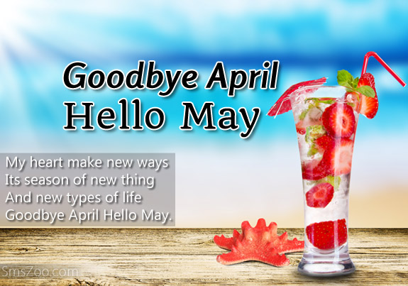 Goodbye April Hello May Pictures
