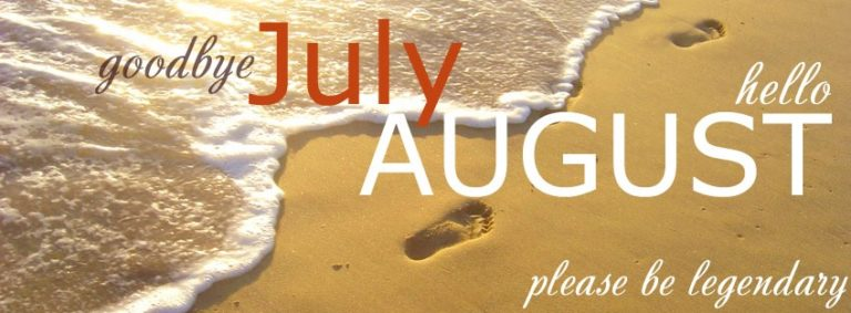 Goodbye July Hello August Facebook Covers