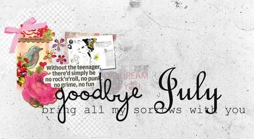 Goodbye July Quotes Images