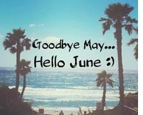 Goodbye May Hello June Images Nature
