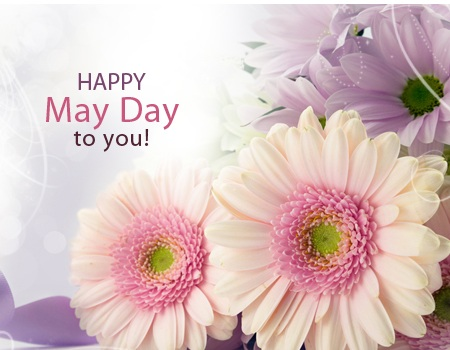 Happy May Day To All
