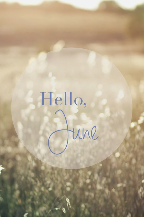Hello June Images Beautiful