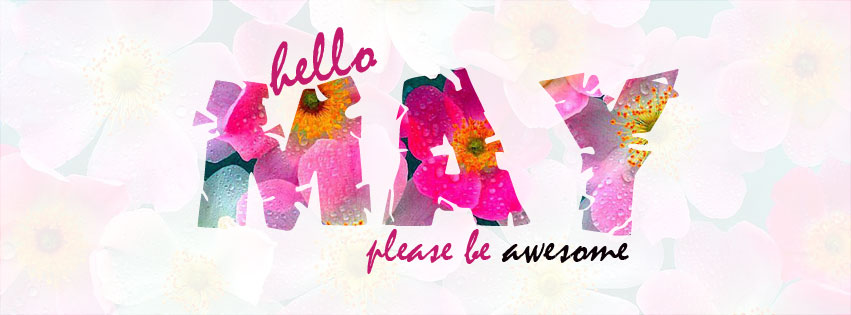 Hello May Be Awesome FB Cover