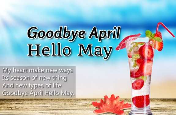 Hello May Quotes Goodbye April
