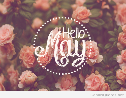 Hello May Quotes and Wishes