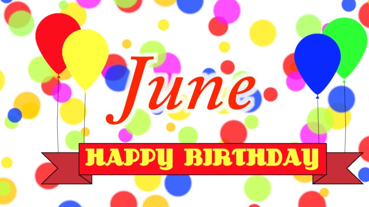 June Birthday Images Joy Full