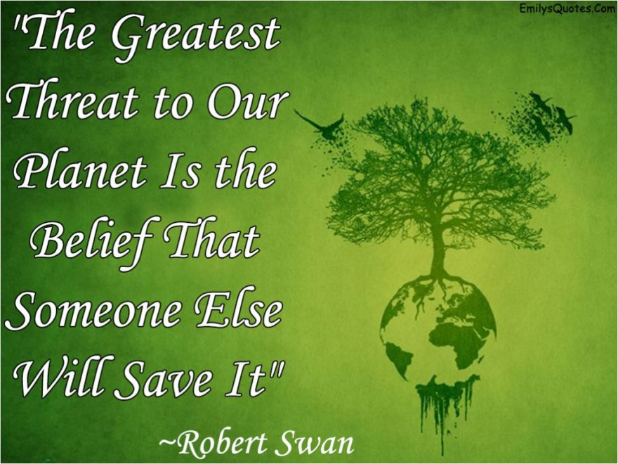 Latest Quotes On Save Earth