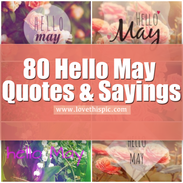 May Images and Quotes