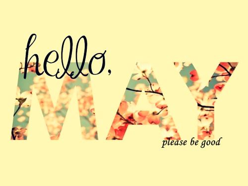 Quotes for Hello May