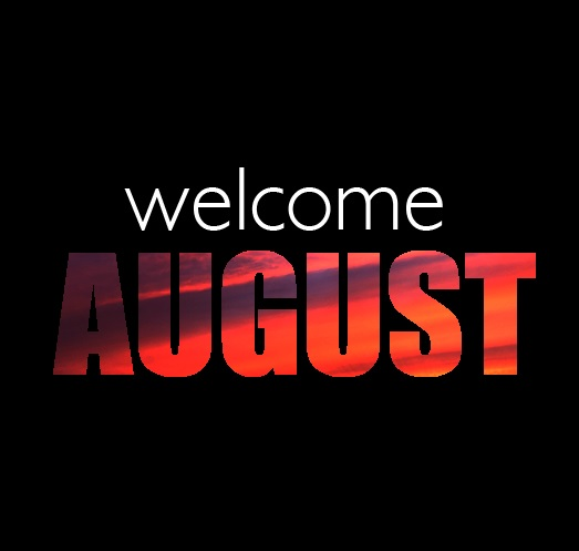 Welcome August Tumblr Pics