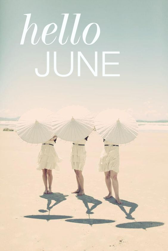 Welcome June Images Pretty Girls