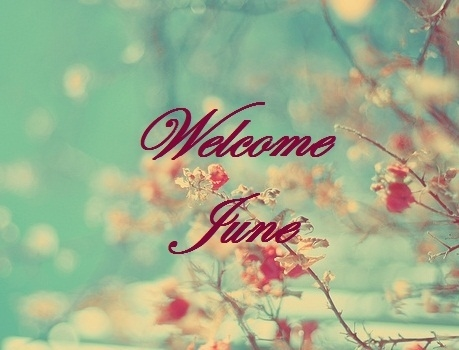 Welcome June Images Printable 2018