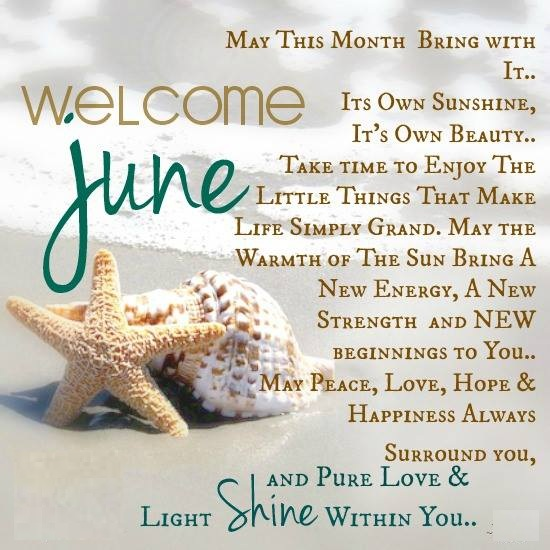 Welcome June Quotes 2018