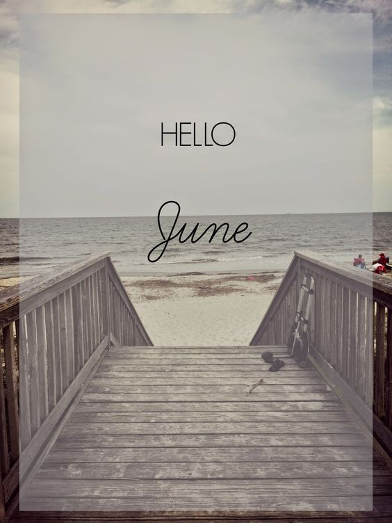 Welcome June Quotes Card Greeting