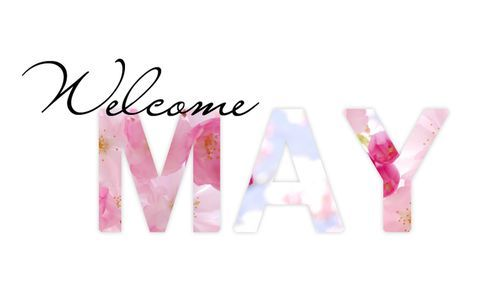 Welcome May Images Photos