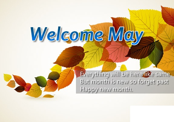 Welcome May Images With Quotes