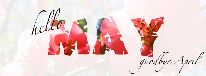 Welcome May Images for Facebook Cover