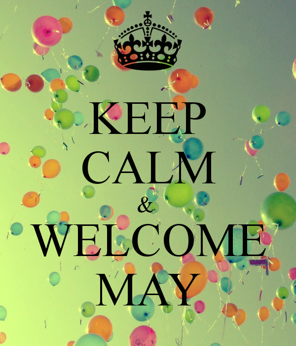 Welcome May Month
