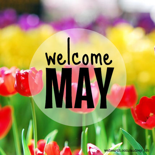 Welcome May Pictures