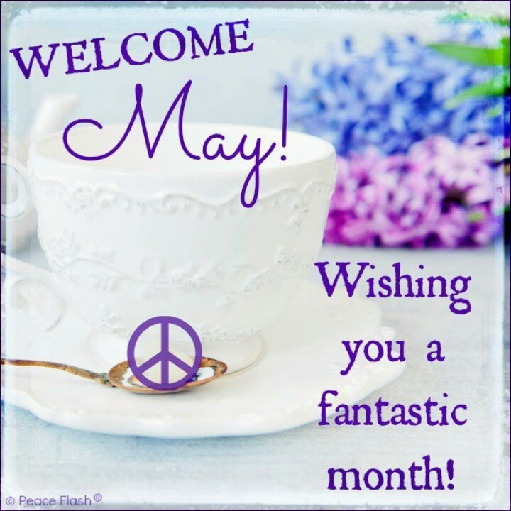 Welcome May Quotes and Images