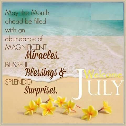 Beautiful Welcome July Quotes Message