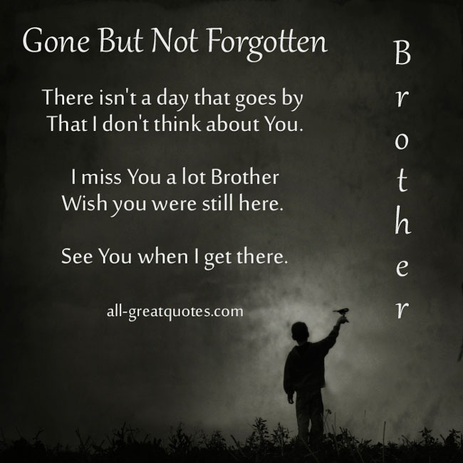 Brother Memorial Quotes