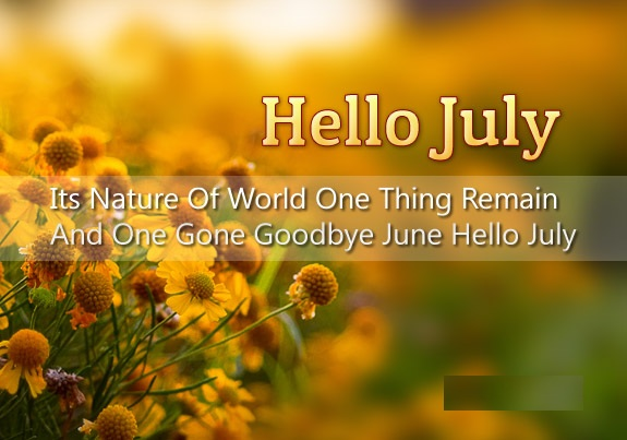 Free Hello July Quotes Pintrest