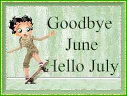 Good Bye June Hello July Images Beautiful