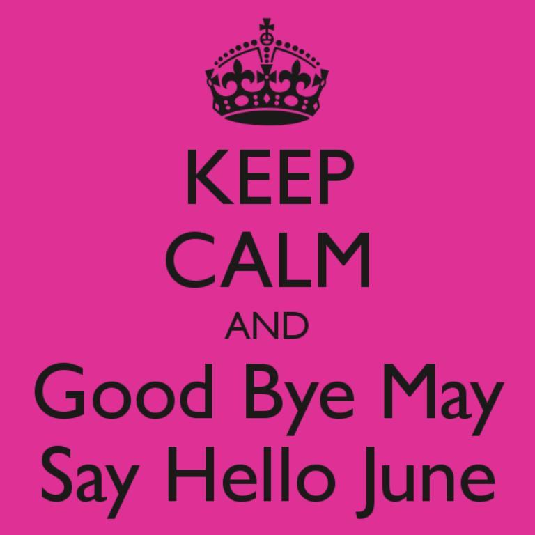 Goodbye May Hello June WhatsApp