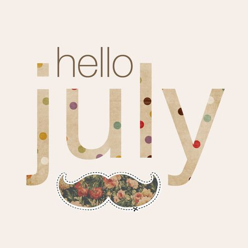 Hello July Inspirational Quotes