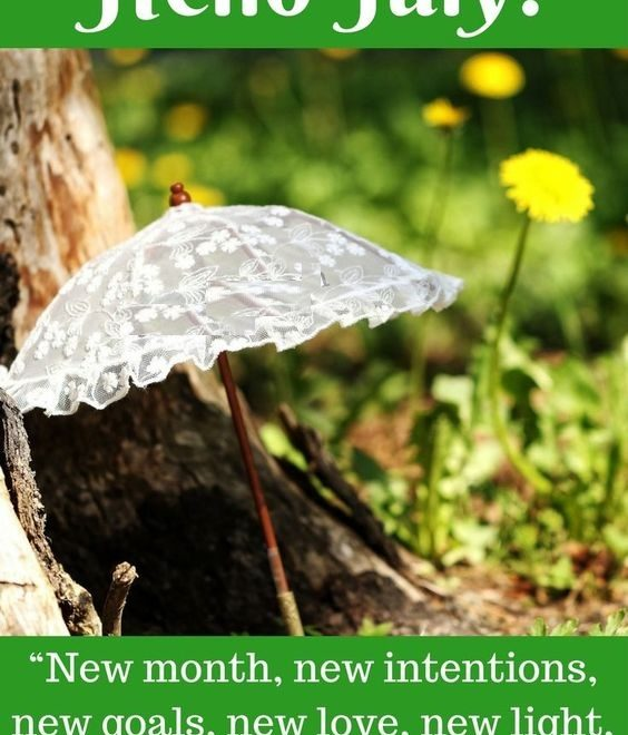 Hello July Quotes New Month Wishes