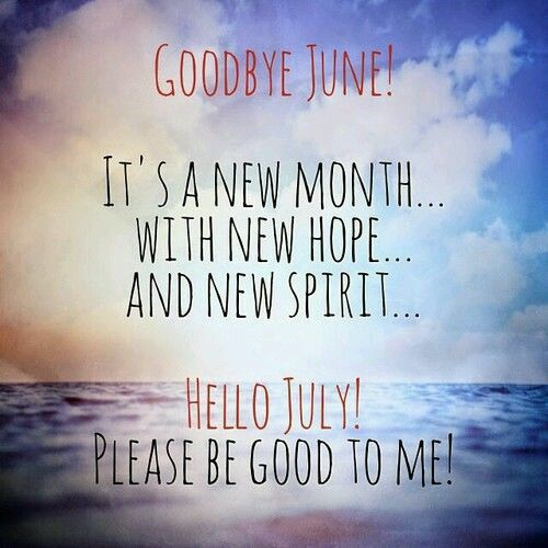 Hello July Quotes Wishes Idea