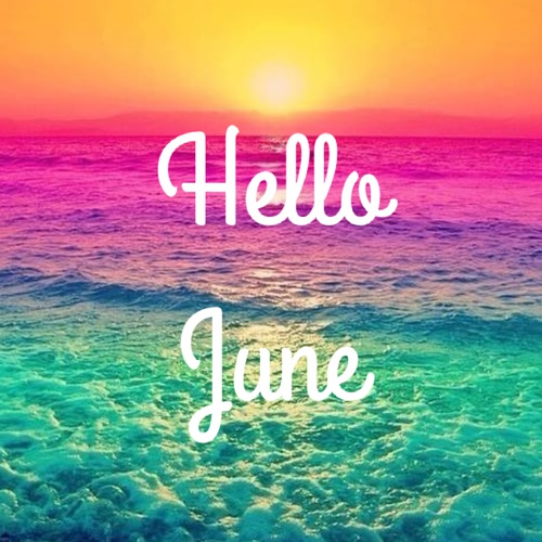 Hello June Images, Pictures, Photos