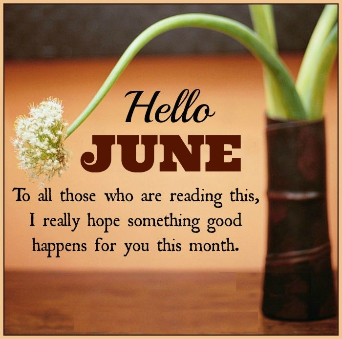 Hello June Quotes and Sayings