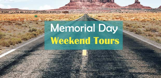 Memorial Day Weekend 2018 Trip Idea