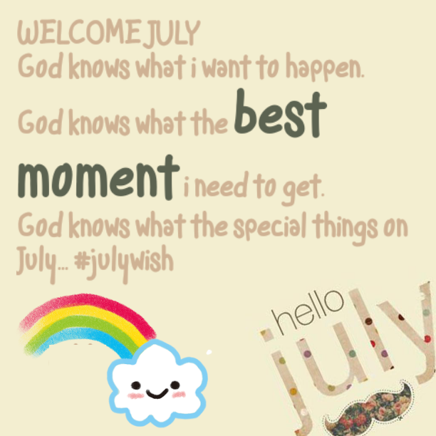 Welcome July Greeting Quotes Message