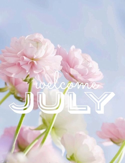 Welcome July Images Greetings